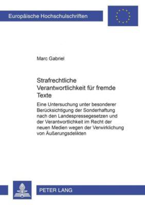 Strafrechtliche Verantwortlichkeit für fremde Texte, Marc Gabriel