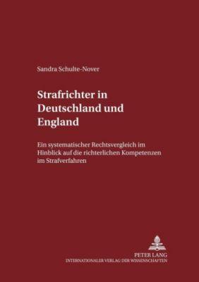 Strafrichter in Deutschland und England, Sandra Schulte-Nover