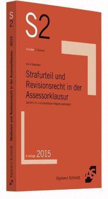 Strafurteil und Revisionsrecht in der Assessorklausur, Rainer Kock, Andre Neumann