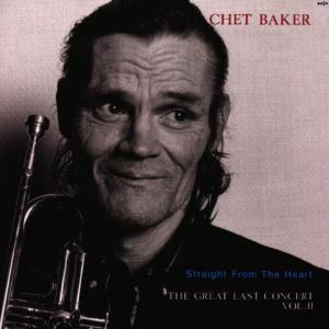 Straight From The Heart, Chet Baker