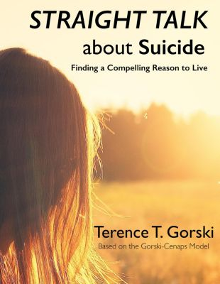 Straight Talk About Suicide, Terence T. Gorski
