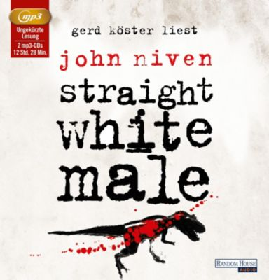 Straight White Male, 2 MP3-CDs, John Niven