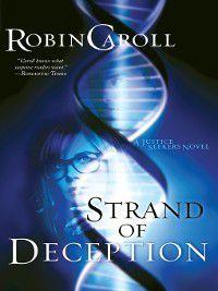 Strand of Deception, Robin Caroll