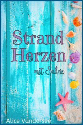 Strandherzen mit Sahne, Alice Vandersee