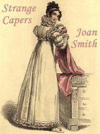 Strange Capers, Joan Smith