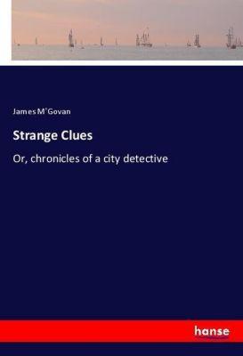 Strange Clues