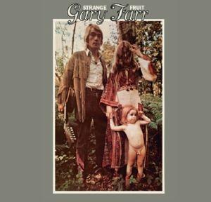 Strange Fruit (Exp.& Rem.), Gary Farr