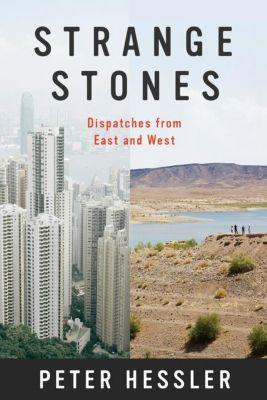 Strange Stones, Peter Hessler