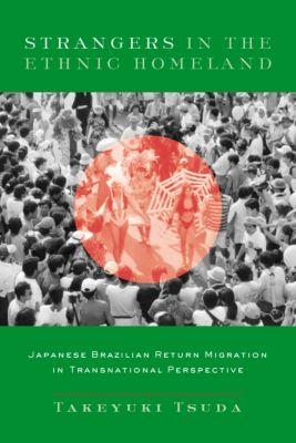 Strangers in the Ethnic Homeland, Takeyuki Tsuda