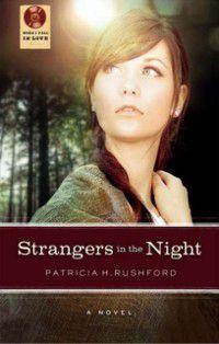 Strangers in the Night, Patricia H. Rushford