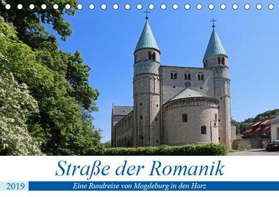 Straße der Romanik im Harz - eine Rundreise von Magdeburg in den Harz (Tischkalender 2019 DIN A5 quer), Beate Bussenius