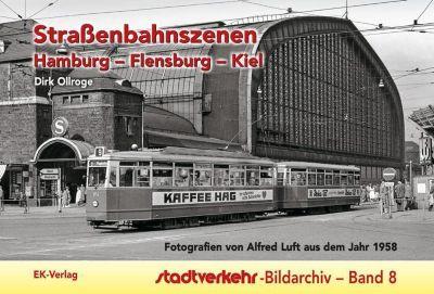 Strassenbahnszenen Hamburg - Flensburg - Kiel, Ollroge Dirk