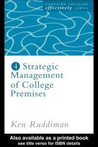 Strategic Management of College Premises, Ken Ruddiman