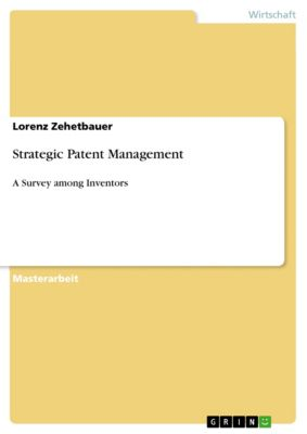 Strategic Patent Management, Lorenz Zehetbauer