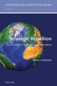 Strategic Rebellion, Pavlos Ioannis Koktsidis