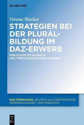 Strategien bei der Pluralbildung im DaZ-Erwerb, Verena Wecker
