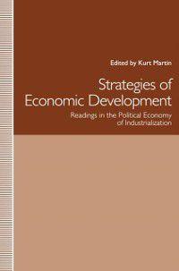 Strategies of Economic Development, Kurt Martin