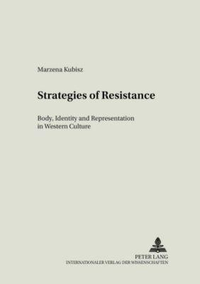 Strategies of Resistance, Marzena Kubisz