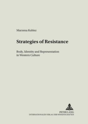 Strategies of Resistance, Marzena Kubisz