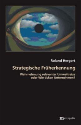 Strategische Früherkennung, Roland Hergert