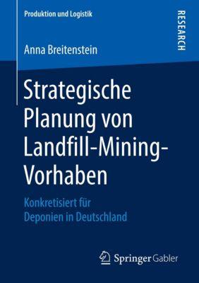 Strategische Planung von Landfill-Mining-Vorhaben, Anna Breitenstein