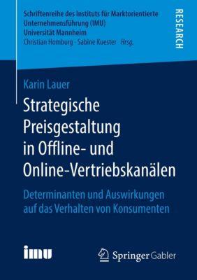 Strategische Preisgestaltung in Offline- und Online-Vertriebskanälen, Karin Lauer