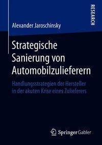Strategische Sanierung von Automobilzulieferern, Alexander Jaroschinsky