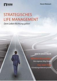 Strategisches Life Management - Horst Kleinert |