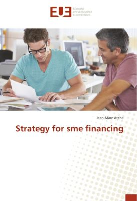 Strategy for sme financing, Jean-Marc Atche