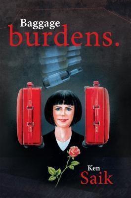 Stratton Press: Baggage Burdens, Ken Saik