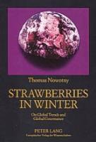 Strawberries in Winter, Thomas Nowotny