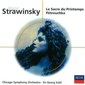 Strawinsky: Le Sacre Du Printemps - Pétrouchka, Georg Solti, Cso