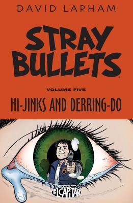 Stray Bullets: Stray Bullets Vol. 5, David Lapham