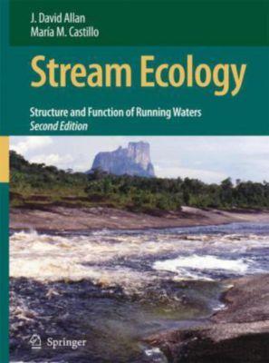 Stream Ecology, J. David Allan, Maria M. Castillo