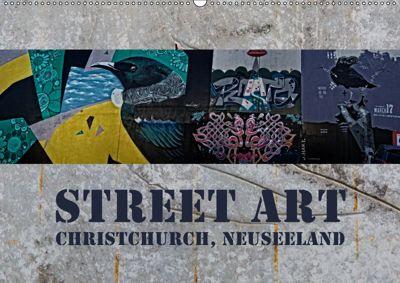Street Art - Christchurch, Neuseeland (Wandkalender 2019 DIN A2 quer), Gundis Bort