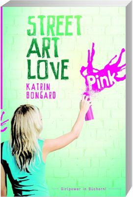 Street Art Love, Katrin Bongard
