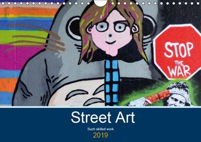 Street Art (Wall Calendar 2019 DIN A4 Landscape), Jon Grainge