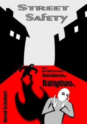 Street Safety, Bernd Schubert