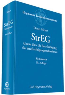 StrEG - Gesetz über die Entschädigung für Strafverfolgungsmassnahmen, Kommentar, Dieter Meyer
