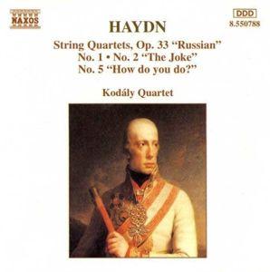 Streichquartette Op.33,1+2+5, Kodaly Quartet
