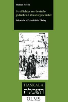 Streiflichter zur deutsch-jüdischen Literaturgeschichte, Florian Krobb