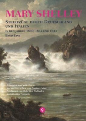 Streifzüge durch Deutschland und Italien in den Jahren 1840, 1842 und 1843, Mary Wollstonecraft Shelley
