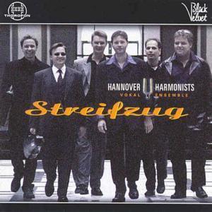 Streifzug, Hannover Harmonists
