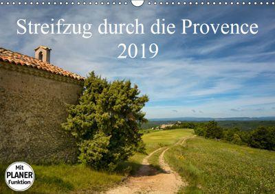 Streifzug durch die Provence (Wandkalender 2019 DIN A3 quer), Kirsten Karius