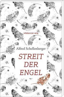 Streit der Engel - Alfred Schellenberger |