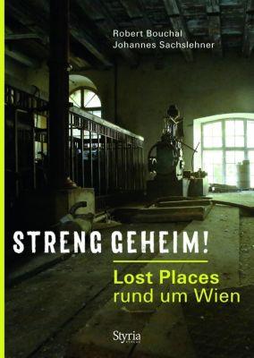 Streng geheim!, Robert Bouchal, Johannes Sachslehner