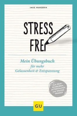 Stressfrei, Imke Wangerin