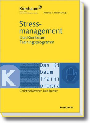 Stressmanagement, Christine Kentzler, Matthias T. Meifert