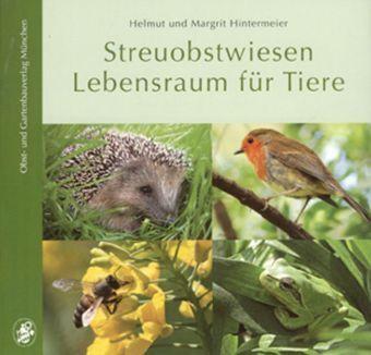 Streuobstwiesen - Lebensraum für Tiere -  pdf epub