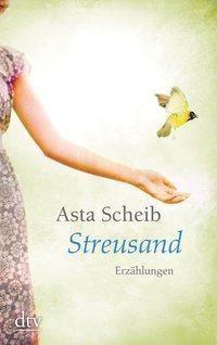 Streusand, Asta Scheib